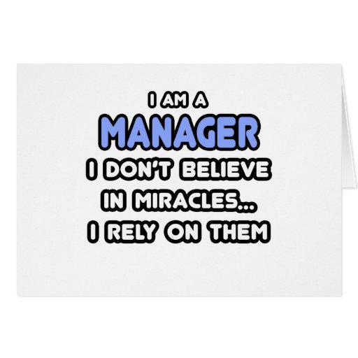 Miracles and Managers Greeting Card