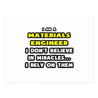 Miracles and Materials Engineers ... Funny Postcard