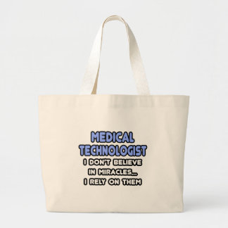Miracles and Medical Technologists Canvas Bag