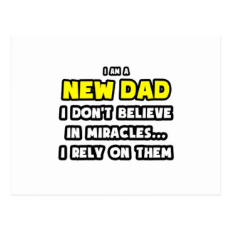 Miracles and New Dads ... Funny Postcard