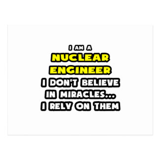 Miracles and Nuclear Engineers ... Funny Postcard