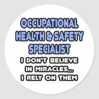 Miracles and Occ Health and Safety Specialists Classic Round Sticker