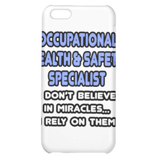Miracles and Occ Health and Safety Specialists iPhone 5C Cases