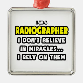 Miracles and Radiographers Funny Christmas Tree Ornaments