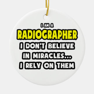 Miracles and Radiographers Funny Christmas Ornaments