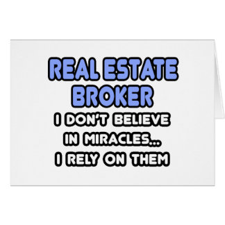 Miracles and Real Estate Brokers Cards