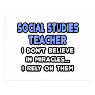 Miracles and Social Studies Teachers Postcard
