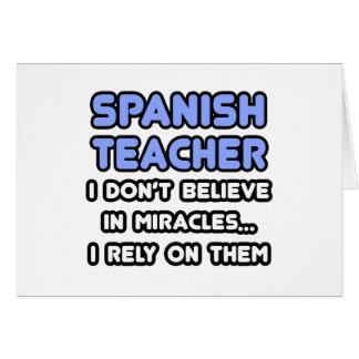 Miracles and Spanish Teachers Card