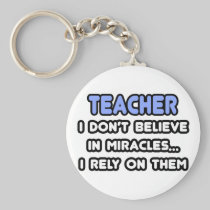 Miracles and Teachers Keychains