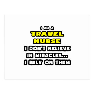 Miracles and Travel Nurses ... Funny Postcard