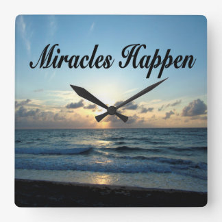 MIRACLES HAPPEN SQUARE WALL CLOCK