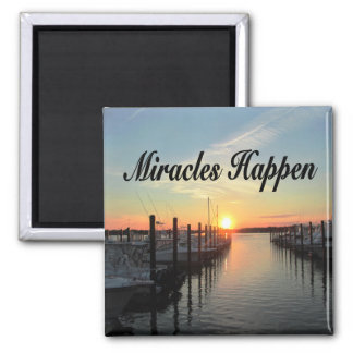 MIRACLES HAPPEN SUNSET PHOTO DESIGN MAGNET