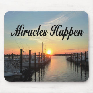 MIRACLES HAPPEN SUNSET PHOTO DESIGN MOUSE PAD