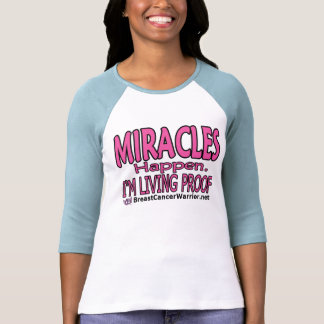MIRACLES Happen T-shirts