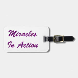 Miracles In Action Bag Tag