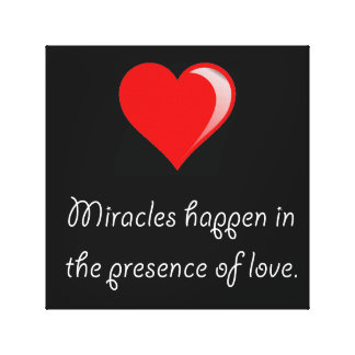 Miracles Love Canvas Print