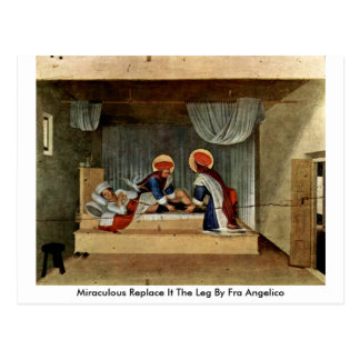 Miraculous Replace It The Leg By Fra Angelico Postcard