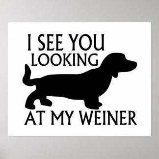 Mirada de mi Weiner Posters