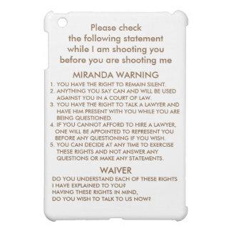 MIRANDA WARNING CASE FOR THE iPad MINI