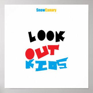 ¡Mire hacia fuera, los niños! Poster