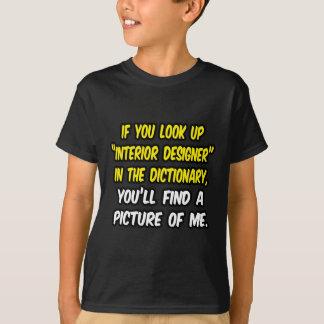 Mire para arriba al interiorista en diccionario… playera