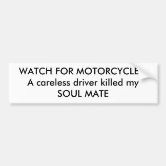¡MIRE PARA LAS MOTOCICLETAS! Un conductor descuida Pegatina Para Auto