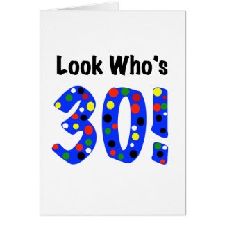 Mire quién es 30 tarjeta de felicitación
