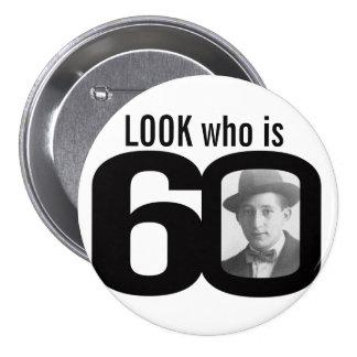 Mire quién es botón blanco y negro/insignia de 60 pin redondo de 3 pulgadas