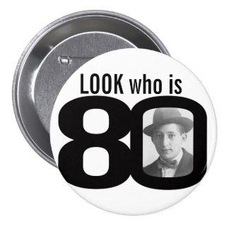 Mire quién es botón blanco y negro/insignia de 80  pin redondo de 3 pulgadas
