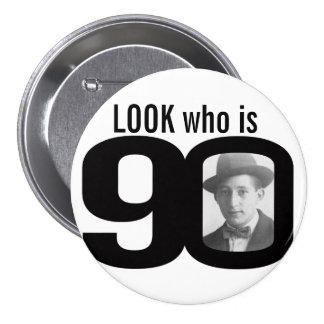 Mire quién es botón blanco y negro/insignia de 90  pin