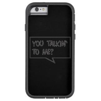 Mire quién es caso duro del iPhone 6 de Talkin Funda De iPhone 6 Tough Xtreme