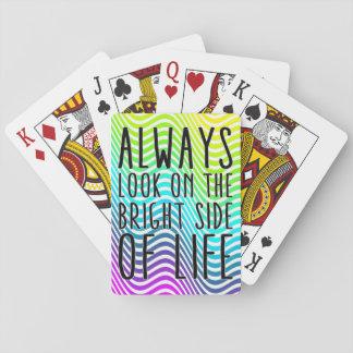 Mire siempre en la parte positiva de la vida barajas de cartas