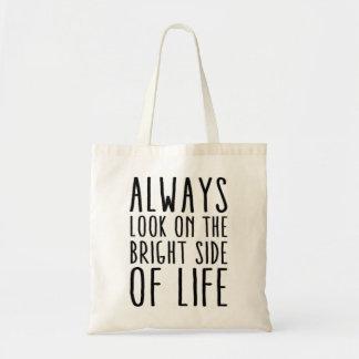 Mire siempre en la parte positiva de la vida bolsa tela barata