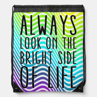 Mire siempre en la parte positiva de la vida mochilas