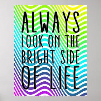 Mire siempre en la parte positiva de la vida póster