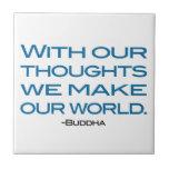 Mire sus pensamientos (sea el Buda) Azulejo Ceramica