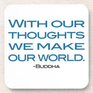 Mire sus pensamientos (sea el Buda) Posavaso