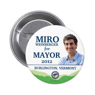 MIRO WEINBERGER Mayor Burlington Vermont 2012 poli Pinback Button
