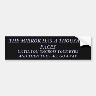 MIRROR BUMPER STICKER