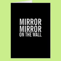 Mirror Mirror on the Wall Funny Getting Old Card
