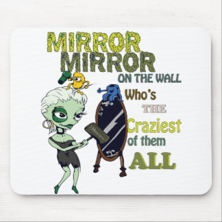 Mirror Mirror on the Wall Mouse Pad