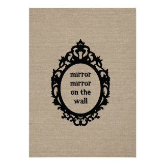 Mirror mirror on the wall vintage typography chic poster