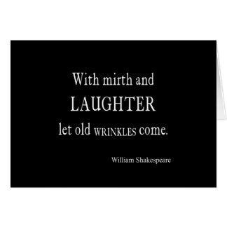 Mirth and Laughter Old Wrinkles Shakespeare Quote Cards