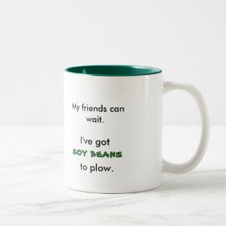 Mis amigos pueden esperar., yo tienen, los taza de dos tonos