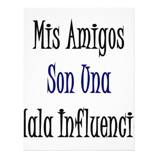 Mis Amigos Son Una Mala Influencia Full Color Flyer