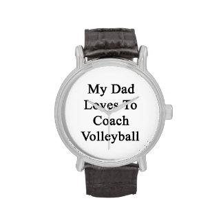 Mis amores del papá para entrenar voleibol relojes