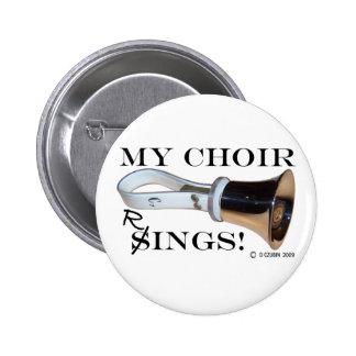Mis anillos del coro pin redondo de 2 pulgadas