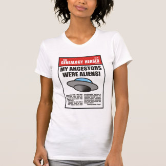 ¡Mis antepasados eran extranjeros Camiseta