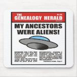 ¡Mis antepasados eran extranjeros! Alfombrilla De Raton