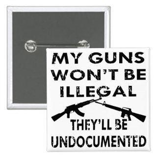 Mis armas no serán ilegales ellos serán indocument